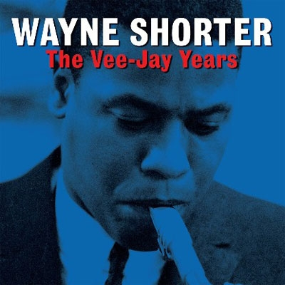 TOWER RECORDS ONLINEで買える「Wayne Shorter/The Vee-Jay Years[NOT2CD497]」の画像です。価格は1,217円になります。