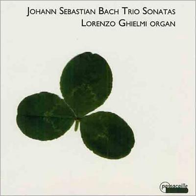 ロレンツォ・ギエルミ/J.S.バッハ:トリオ・ソナタ集 BWV525-530[PAS967]