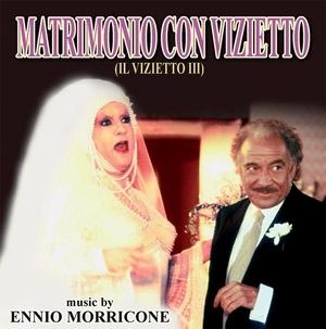 Ennio Morricone/Matrimonio Con Vizietto (Il Vizietto III) [GDM4317]