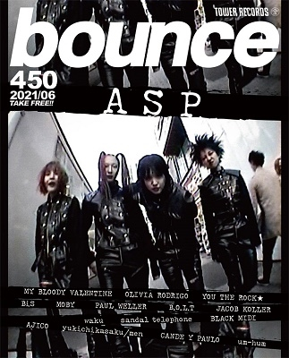 bounce 2021年6月号<オンライン提供 (数量限定)>[BOUNCE450]