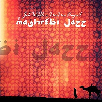 Jah Wobble &MoMo Project/Maghrebi Jazz[JW002CD]