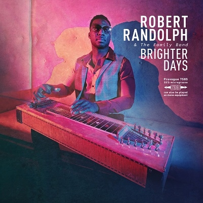 Robert Randolph &The Family Band/Brighter Days[1987301897]