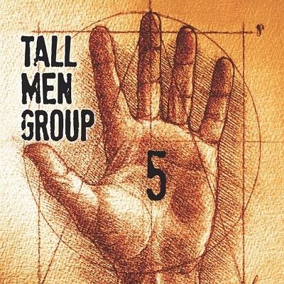 Tall Men Group/5[0888295957571]