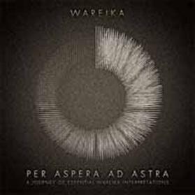Wareika/ペル・アスペラ・アド・アストラ[OTLCD-1657]