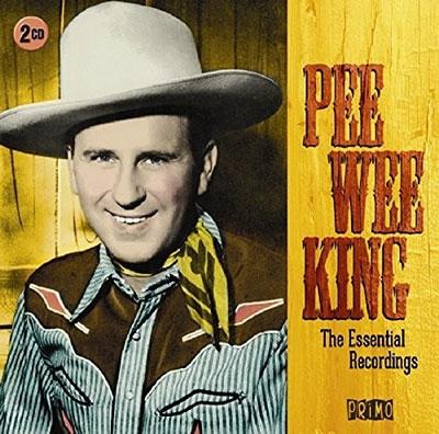 Pee Wee King/The Essential Recordings[PRMCD6227]