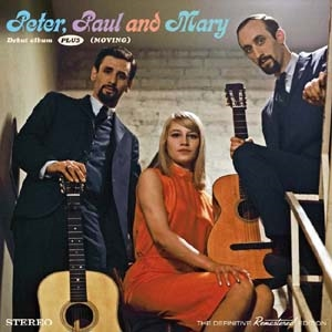 Peter, Paul & Mary/Peter, Paul & Mary/Moving[012263505]