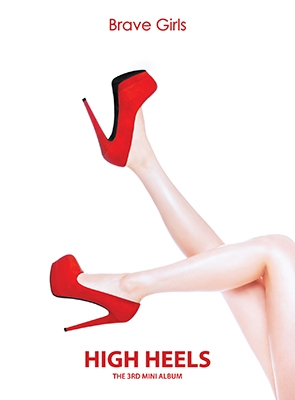 Brave Girls/High Heels: 3rd Mini Album[CMCC10833]