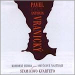 シュターミッツ四重奏団/A.Vranicky: String Quartet Op.13-2; P.Vranicky: String Quintet Op.29-1 [ZRDISC6293]