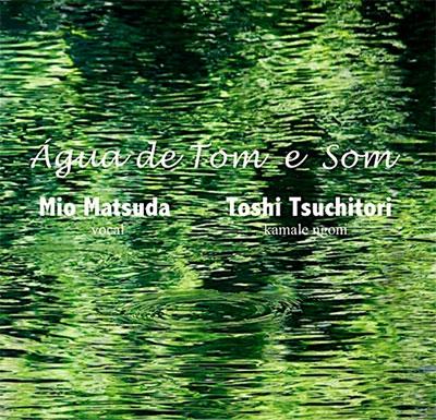 松田美緒/Agua de Tom e Som[RG-14]