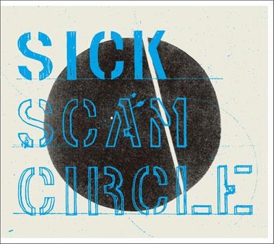 SCAM CIRCLE/SICK[KIDZCD-6]