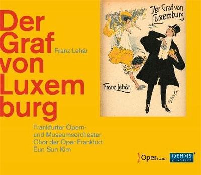 フランクフルト歌劇場管弦楽団/Lehar: Der Graf von Luxemburg[OC968]