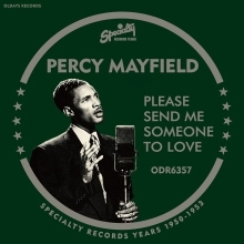 Percy Mayfield/プリーズ・センド・ミー・サムワン・トゥ・ラヴ : スペシャリティ・レコード・イヤー 1950-53[ODR-6357]