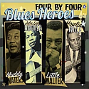Four By Four: Blues Heroes CD