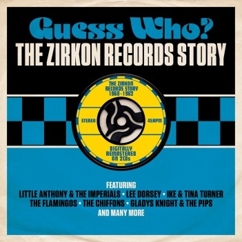 Guess Who: The Zirkon Records Story 1960-1962[DAY2CD267]