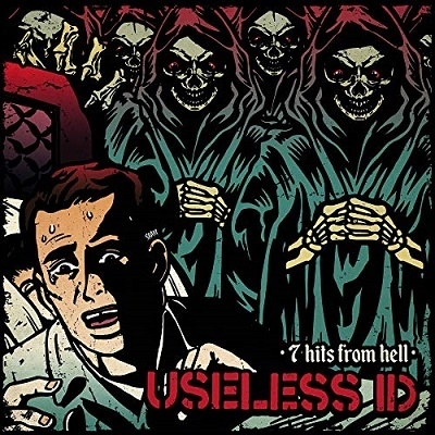 Useless I.D./7 Hits from Hell[FAT3317]
