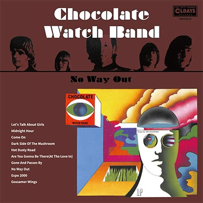 The Chocolate Watch Band/ノー・ウェイ・アウト[ODRS98050]