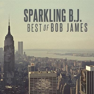 SPARKLING B.J. Best of Bob James<タワーレコード限定> CD