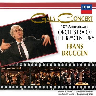 フランス・ブリュッヘン/18世紀オーケストラ - 10周年記念ガラ・コンサート<タワーレコード限定>[PROC-1630]