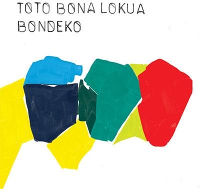 Toto Bona Lokua/Bondeko[NOFO392]