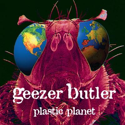 Geezer Butler/Plastic Planet[5053863717]
