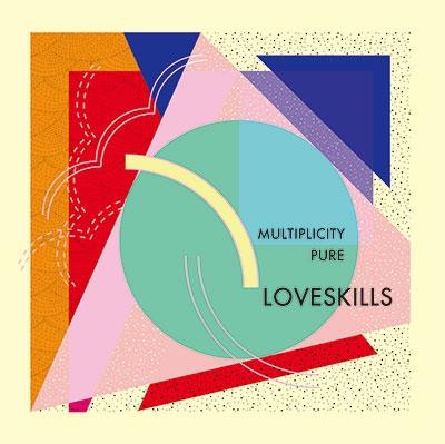 Loveskills/Multiplicity/Pure<タワーレコード限定>[ARC-002CD]
