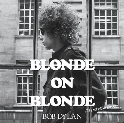 BLONDE ON BLONDE <The Lost Mono Tracks> CD