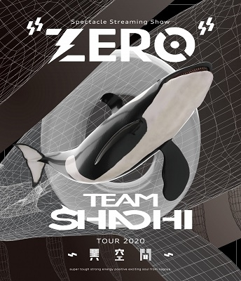 "TEAM SHACHI TOUR 2020 ~異空間~:Spectacle Streaming Show ""ZERO""<初回限定仕様> Blu-ray Disc"