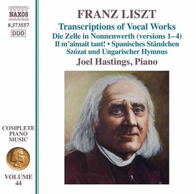 ジョエル・ヘイスティングス/Liszt: Complete Piano Music Vol.44 - Transcriptions of Vocal Works[8573557]