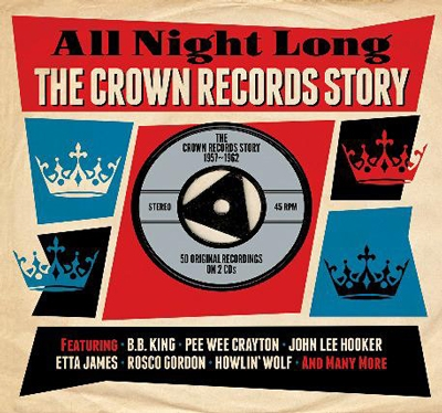 All Night Long: The Crown Records Story 1957-1962[DAY2CD247]