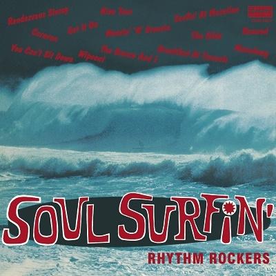 Rhythm Rockers/ソウル・サーフィン[ODR6937]