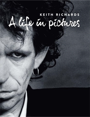 Keith Richards/キース・リチャーズ写真集 A LIFE IN PICTURES [9784907435776]