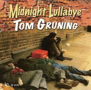 Tom Gruning/MIDNIGHT LULLABY[OTCD-3383]