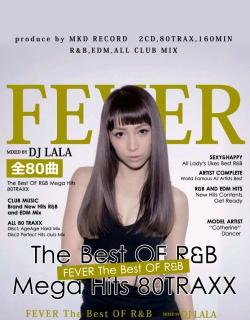 DJ LALA/FEVER -MEGA HITS R&B 80TRAXX-[MKDR-0006]