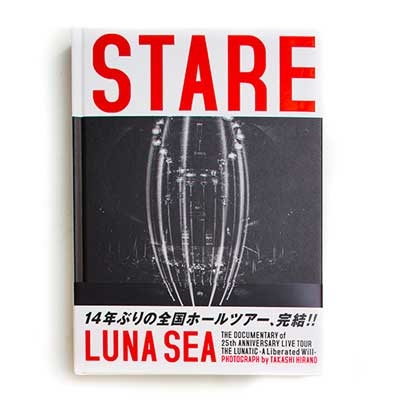 LUNA SEA 25th ANNIVERSARY LIVE TOUR DOCUMENT PHOTO BOOK『STARE』 Book