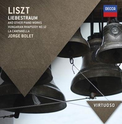 ホルヘ・ボレット/Liszt: Liebestraum and Other Piano Works[4785157]