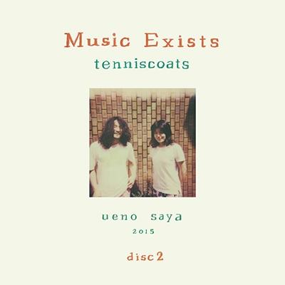 テニスコーツ/Music Exists Disc2[MK-41]