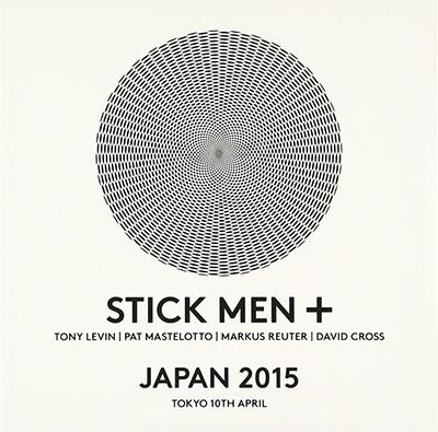 Stick Men/ライヴ・イン・トーキョー 2015 (2015年4月10日ビルボード公演録音盤) [VSPR-4127]