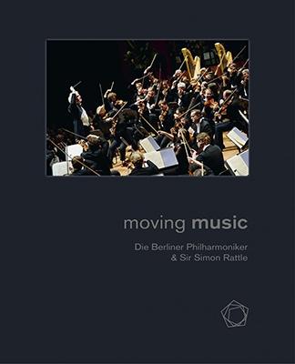 ベルリン・フィルハーモニー管弦楽団/『ムーヴィング・ ミュージック』 ~ベルリン・フィルとラトル [BPHR001BOOK]