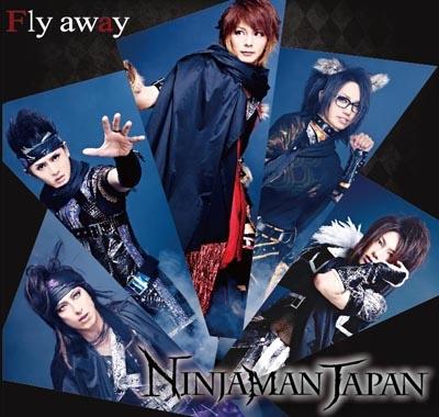 NINJAMAN JAPAN/Fly away<限定生産盤>[DRS-010]