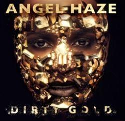Angel Haze/Dirty Gold[3771737]