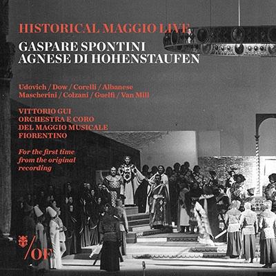ヴィットリオ・グイ/Spontini: Agnese di Hohenstaufen [MAGGIO007]