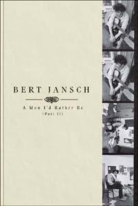 Bert Jansch/A Man I'd Rather Be, Pt.2 [4CD+Book]<限定盤>[EARTHCD024]