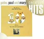Peter, Paul & Mary/The Best of Peter, Paul & Mary: Ten Years Together[RHI5122152]