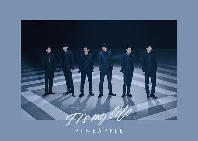 It's my life/PINEAPPLE<通常盤/初回限定仕様> 12cmCD Single
