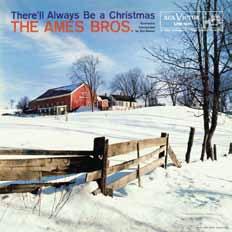 The Ames Brothers/ゼア・ウィル・オールウェイズ・ビー・ア・クリスマス 60TH アニヴァーサリー・デラックス・モノ・エディション[OTLCD-7692]