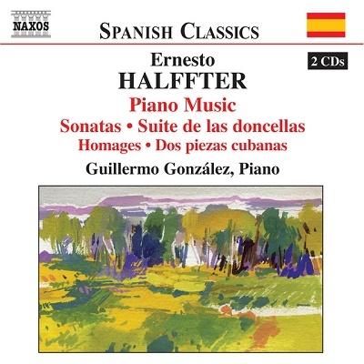 グリエルモ・ゴンザレス/Halffter: Piano Music -Crepusculos, Marche Joyeuse, Piano Sonata, etc (1/9, 4/5, 5/16/2006) / Guillermo Gonzalez(p)[8570006]