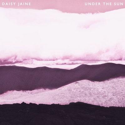 Daisy Jaine/Under The Sun[DFRC-055]