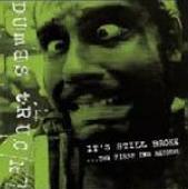 Dumbstruck/It's Still Broke...The First Two Records[BTRCRS-070J]