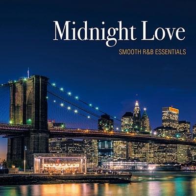 Midnight Love - SMOOTH R&B ESSENTIALS<タワーレコード限定> CD