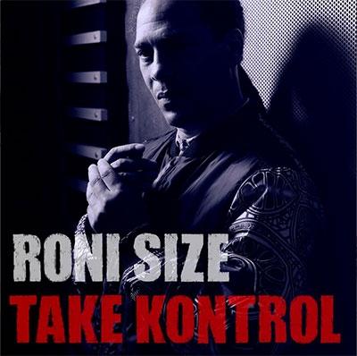 Roni Size/Take Kontrol[MANSIONCD1]